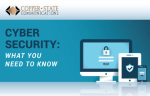 Cyber Security: What You Need To Know